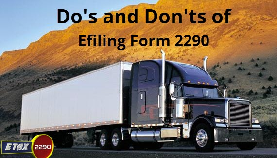 18.Dos and Donts - E-filing your Form 2290 with IRS