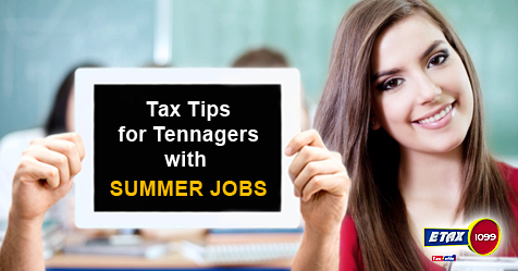 8 Tips for Teenage Taxpayers with Summer Jobs