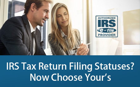 IRS Tax Return Filing Statuses - Find Your Correct Filing Status