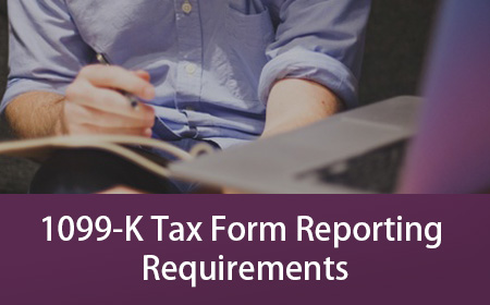 1099-K Tax Form Reporting Requirements