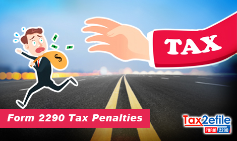 Form 2290 Tax Penalties